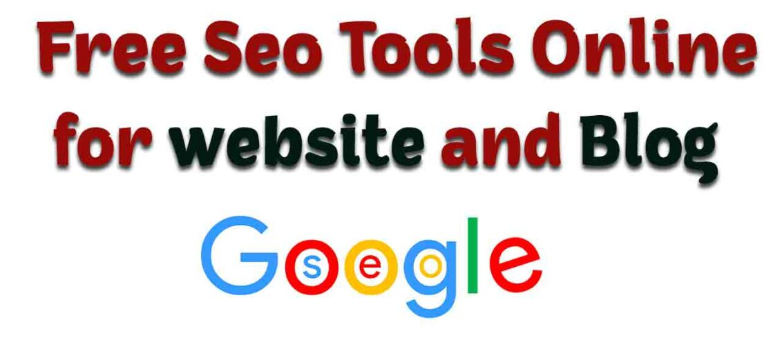 Free SEO Tools to Improve Your Website and blogger by Google in hindi