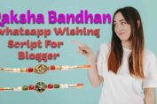 Raksha Bandhan Whatsapp Viral Script For Blogger Make it your own in just a minutes.You will get completely responsive and friendly for all devices.it is easy to share.you can make money also by putting ad.