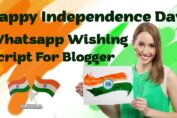 Happy Independence Day Whatsapp Wishing Script For Blogger