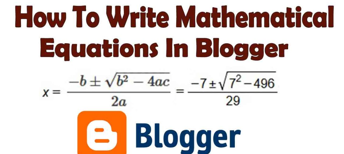 How To Write Mathematical Equations In Blogger