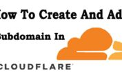 How To Create And Add Subdomain In CloudFlare