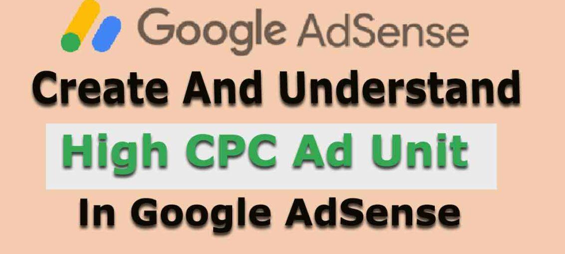 How To Create High CPC Google AdSense Ad Unit