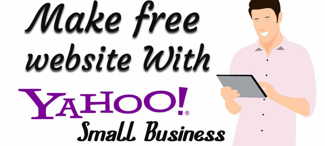 Create Free Website In Yahoo Small Business