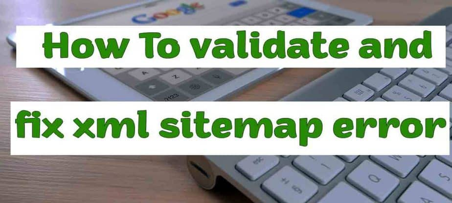 What should be the size of XML Sitemap? and how to validate it